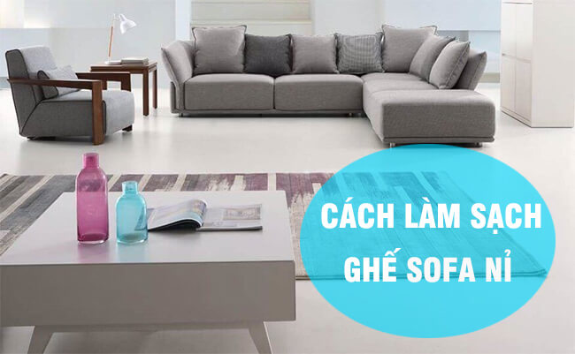 cách tự làm sạch ghế sofa nỉ